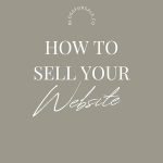 how to sell your website step by step