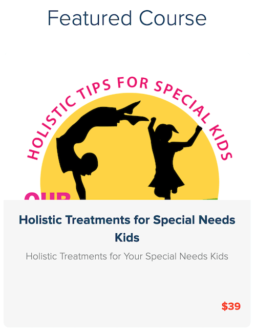 holistic resources for parents of special needs children course