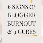 6 Signs of Blogger Burnout And 9 Cures